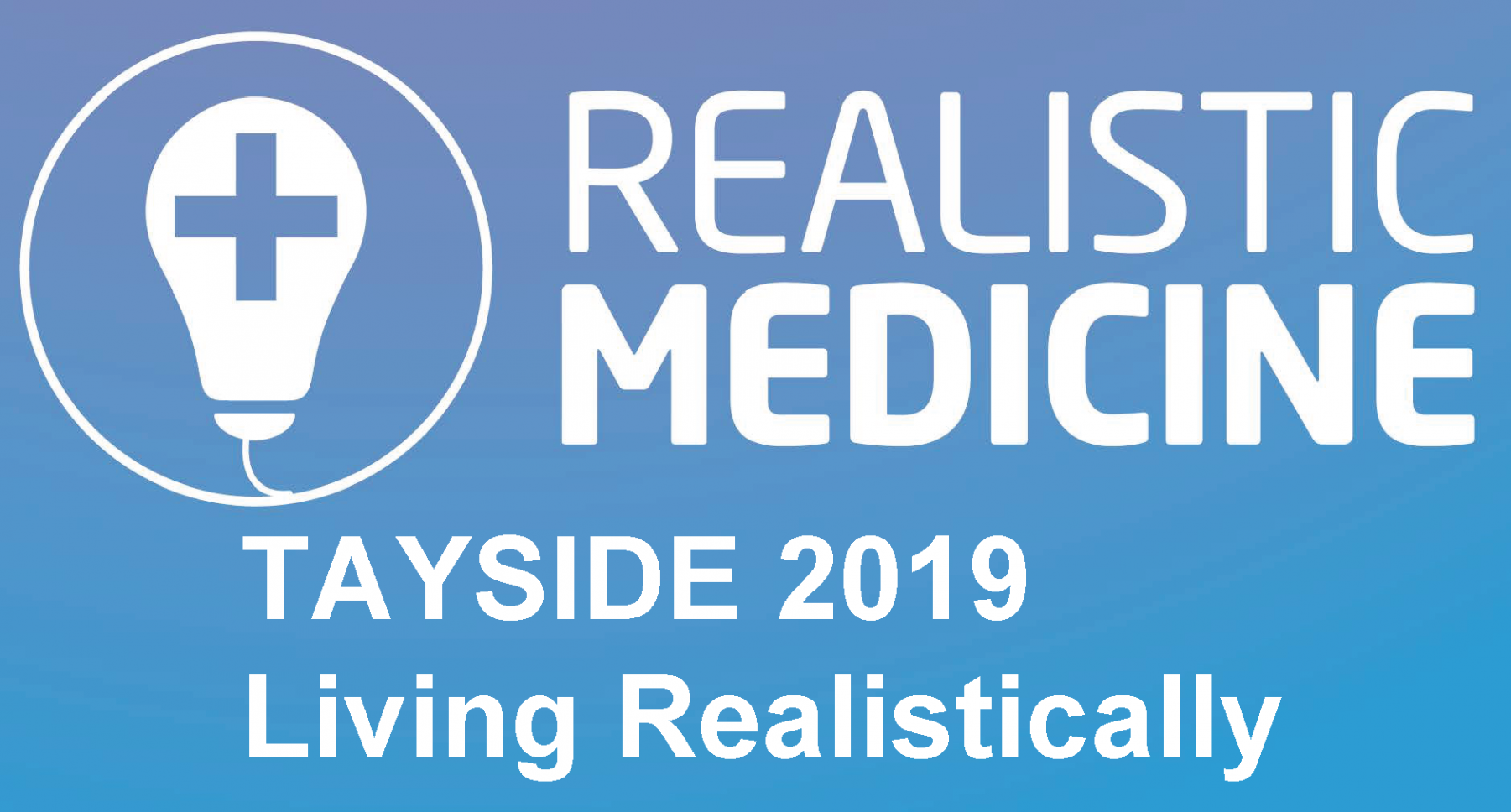 Living Realistically Event in Tayside May 2019