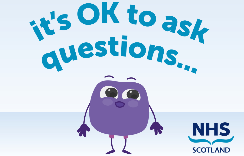 It's OK to Ask – Public messaging campaign from NHS Scotland